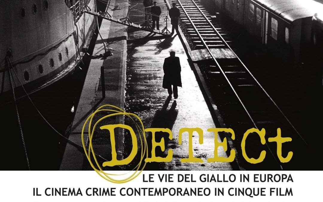 The Paths of European Noir: Contemporary Crime Cinema in Five Films