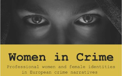 Women in Crime: Professional women and female identities in European crime narratives