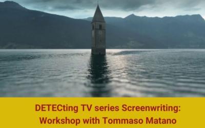 DETECting TV series screenwriting: workshop with Tommaso Matano